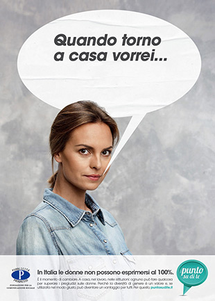 Punto su di te: Quando torno a casa vorrei... Campaign for Gender Equality in Italy